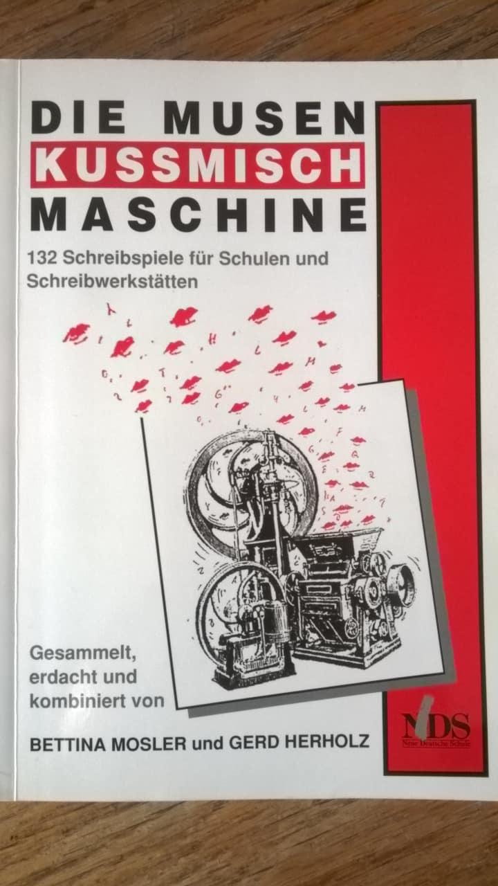 Rezension zur Musenkussmischmaschine: Schreibspiele