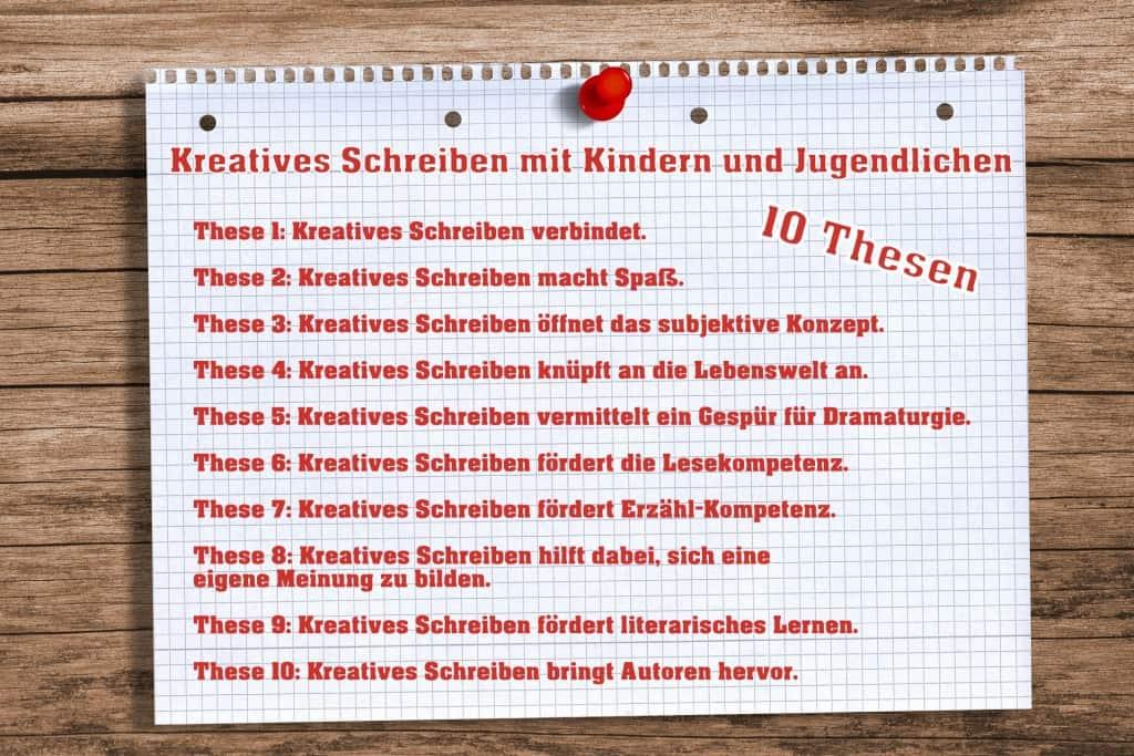 10 Thesen zum Kreativen Schreiben mit Kindern und Jugendlichen von Andreas Schuster
