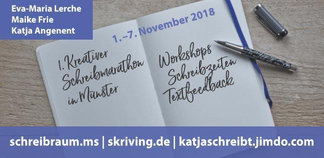 1. Kreativer Schreibmarathon im Schreibraum Münster mit Maike Frie, Eva-Maria Lerche und Katja Angenent