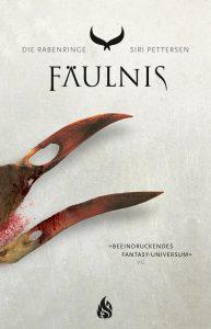 Titelbild-Fäulnis-Rabenringe-Siri-Pettersen-Arctis-Verlag-Fantasy