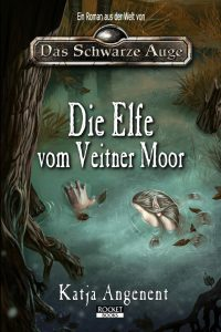 Das Cover von Katja Angenents Fantasy-Roman Die Elfe vom Veitner Moor